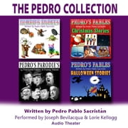 The Pedro Collection audiobook by Joe Bevilacqua, Pedro Pablo Sacristán
