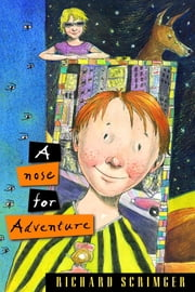 A Nose for Adventure ebook by Richard Scrimger