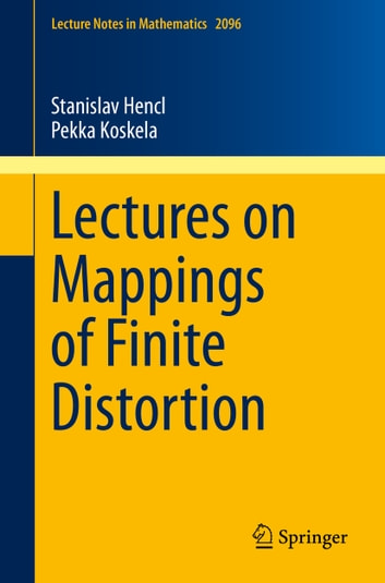 Lectures on mappings of finite distortion ebook by stanislav hencl lectures on mappings of finite distortion ebook by stanislav henclpekka koskela fandeluxe Choice Image
