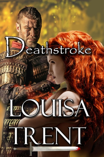Deathstroke ebook by Louisa Trent