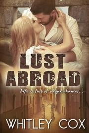 Lust Abroad ebook by Whitley Cox