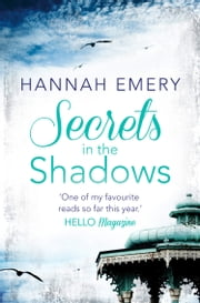 Secrets in the Shadows ebook by Hannah Emery