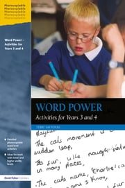 Word Power - Activities for Years 3 and 4 ebook by Terry Saunders