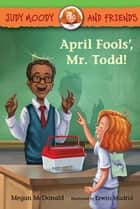 April Fools', Mr. Todd! ebook by Megan McDonald, Erwin Madrid