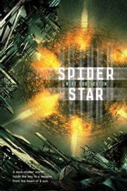 Spider Star ebook by Mike Brotherton