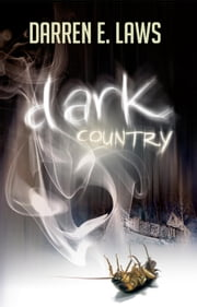 Dark Country - Songs of Love and Murder - Georgina O'Neil, #2 ebook by Darren E Laws