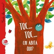 Toc… Toc… Chi abita qui? - Cucù! Indovinelli in rima ebook by La Coccinella