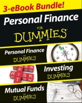 Personal Finance For Dummies Three eBook Bundle: Personal Finance For Dummies, Investing For Dummies, Mutual Funds For Dummies ebook by Eric Tyson