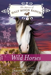 Wild Horses ebook by Jenny Oldfield