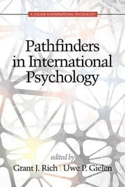 Pathfinders in International Psychology ebook by Rich, Grant J.