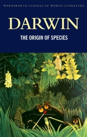 The Origin of Species ebook by Charles Darwin,Jeff Wallace,Tom Griffith