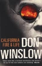California Fire And Life ebook by