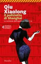 Il poliziotto di Shanghai ebook by Qiu Xiaolong