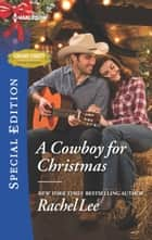 A Cowboy for Christmas ebook by Rachel Lee