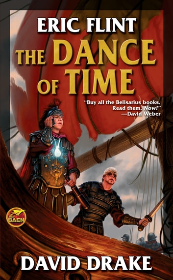 The Dance of Time ebook by Eric Flint,David Drake