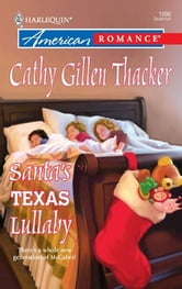 Santa's Texas Lullaby ebook by Cathy Gillen Thacker