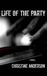 Life of the Party ebook by Christine Anderson