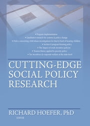 Cutting-Edge Social Policy Research ebook by Richard Hoefer