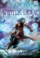 Winter Door - The Gateway Trilogy Book Two ebook by Isobelle Carmody