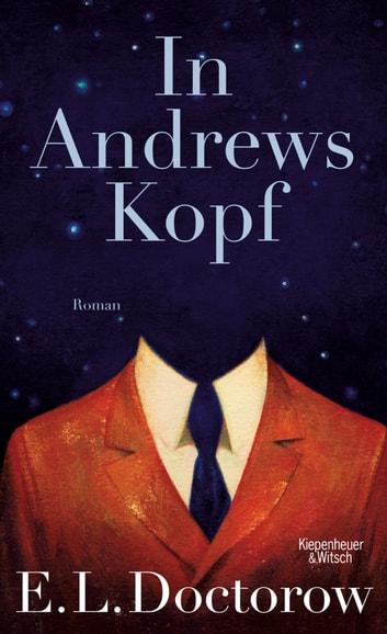 In Andrews Kopf - Roman ebook by E.L. Doctorow