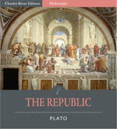 The Republic (Illustrated Edition) ebook by Plato