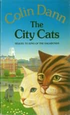 The City Cats ebook by Colin Dann