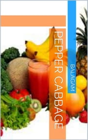 Pepper Cabbage ebook by Balagam