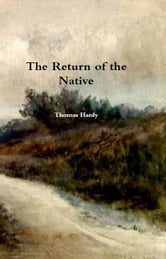 The Return of the Native ebook by Thomas Hardy