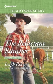 The Reluctant Rancher ebook by Leigh Riker