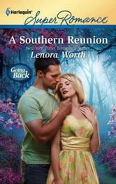 A Southern Reunion ebook by Lenora Worth