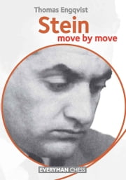 Stein: Move by Move ebook by Thomas Engqvist