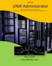 $60K Jobs: The Unix Administrator ebook by Perry Hurtt