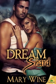Dream Shard ebook by Mary Wine