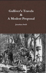 Gulliver's Travels & A Modest Proposal ebook by Jonathan Swift D.D.