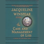 The Care and Management of Lies - A Novel of the Great War audiobook by Jacqueline Winspear