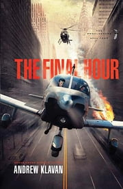 The Final Hour ebook by Andrew Klavan