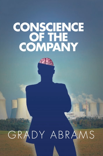 Conscience of the Company ebook by GRADY ABRAMS
