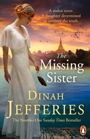 The Missing Sister ekitaplar by Dinah Jefferies