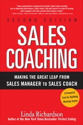 Sales Coaching: Making the Great Leap from Sales Manager to Sales Coach ebook by Linda Richardson