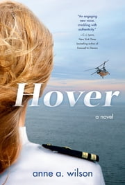 Hover - A Novel ebook by Anne A. Wilson
