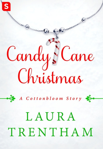 Candy Cane Christmas - A Cottonbloom Story ebook by Laura Trentham