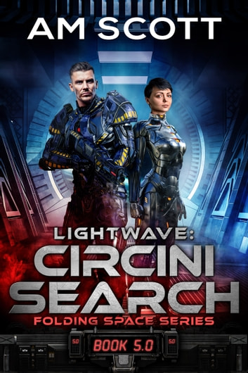 Lightwave: Circini Search ebook by AM Scott