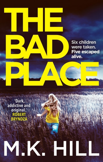 The Bad Place ebook by M.K. Hill