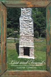Lost and Found ebook by Overton Chambers