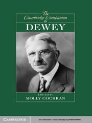 The Cambridge Companion to Dewey ebook by Molly Cochran