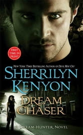 Dream Chaser ebook by Sherrilyn Kenyon