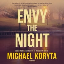 Envy the Night audiobook by Michael Koryta
