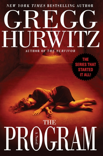 The Program - A Novel ebook by Gregg Hurwitz