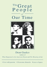 The Great People of Our Time ebook by Dean Gualco