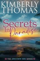Secrets in Paradise - Book 2 ebook by Kimberly Thomas